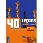 40 leçons pour parler espagnol. Le méthode tout en un (1 livre + 4 k7 + 2 CD)
