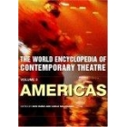 The world encyclopedia of contemporary theatre, vol. 2: the Americas