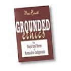 Grounded ethics (The empirical bases of normative judgements)