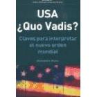 USA ¿Quo Vadis?