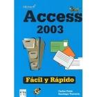 Access 2003. Fácil y rápido