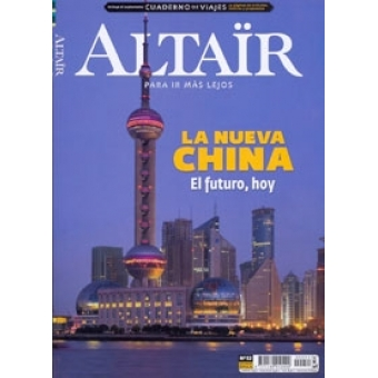 La nueva China -El futuro, hoy- Revista Altaïr 52