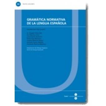 Gramática normativa de la lengua española (Textos Docents 366)
