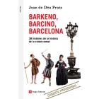 Barkeno, Barcino, Barcelona. 38 històries de la història de la ciutat comtal