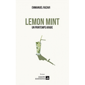 Lemon Mint. Un printemps arabe
