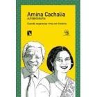 Amina Cachalia. Autobiografía. Cuando esperanza rima con historia