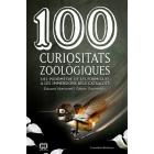 100 curiositats zoològiques. Del podòmetre de les formigues a les inmmersions dels catxalots