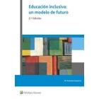 Educación inclusiva:un modelo de futuro (2ªedición)