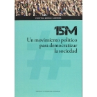 15M. Un movimiento político para democratizar la sociedad