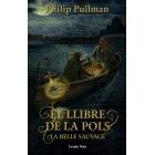 El Llibre de la Pols. La Belle Sauvage