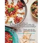 Palestina en la mesa. Recuerdos de la cocina de mi madre