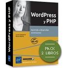 WordPress y PHP. Pack de 2 libros: Aprenda a desarrollar extensiones