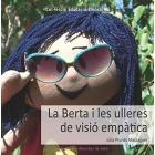 La Berta i les ulleres de visió empàtica