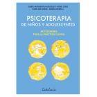 Psicoterapia de niños y adolescentes.Actividades para la práctica clínica