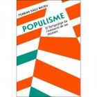 Populisme. El llenguatge de l'adulació de les masses