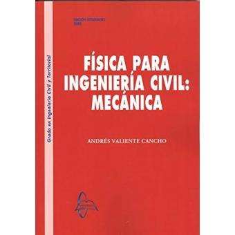 Física para la ingeniería civil: Mecánica