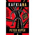 Kafkiana. Relatos de Franz Kafka