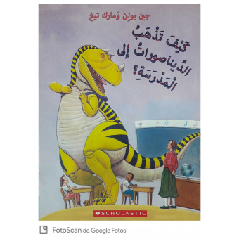How Do Dinosaurs Go To School (Árabe)