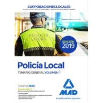 Policía Local. Temario General Volumen 1 (2019)