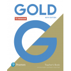Gold C1 Advanced New Edition Teacher's Book with Portal access and Teacher's Resource Disc Pack
