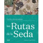 Las Rutas de la Seda. Pueblos, culturas y paisajes