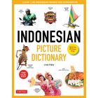 Indonesian Picture Dictionary: Learn 1,500 Indonesian Words and Phrases (Tuttle Picture Dictionary) [Idioma Inglés]