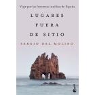 Lugares fuera de sitio. Viaje por las fronteras insólitas de España