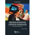 Libertades informativas y medios de comunicación. Conformación, desmoronamiento y reconstrucción del espacio comunicativo audiovisual de la Comunitat Valenciana