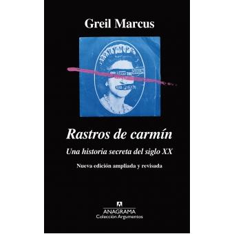 Rastros de carmín. Una historia secreta del siglo XX (Nueva edición ampliada y revisada)