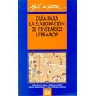 Guía para la elaboración de itinerarios literarios