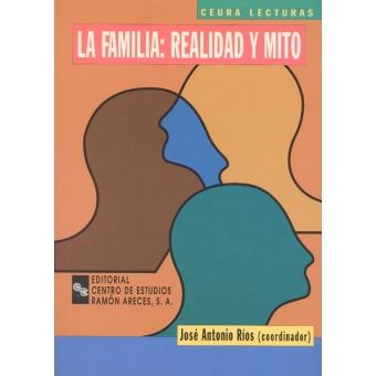 La familia realidad y mito