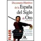 Diccionario histórico de la España del Siglo de Oro