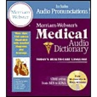 Medical audio dictionary. Today's health - care language. 57000 entries from AIDS to Z - DNA