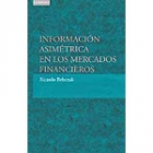 Información asimetrica en mercados financieros. Introducción y aplicaciones