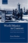 World musics in context (A comprehensive survey of the world's major musical cultures)