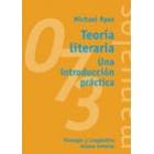Teoría literaria : una introducción práctica