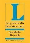 Langenscheidts Handwörterbuch Vol.I:Spanisch-Deutsch