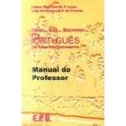 Falar... Ler... Escrever... Português. Manual do Professor