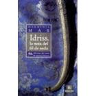 Idriss, la noia del fil de seda