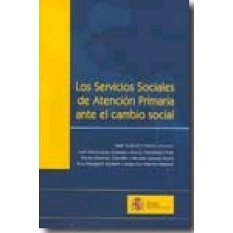 Los servicios sociales de atención primaria ante el cambio social (2007)