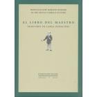 El libro del maestro. Maestros de larga duración