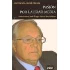 Pasión por la edad media. Entrevista a josé Ángel García de Cortázar