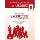 Sacrificios posicionales. Cuadernos prácticos de ajedrez 8