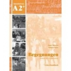 Begegnungen A2 Lehrerhandbuch - 2 Auflage