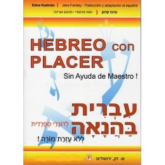 Hebreo con placer + 2 CDs. Sin ayuda de maestro.