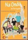Na Onda do Português 1. Livro do aluno + CD-Áudio + Caderno de Exercícios (A1-A2)