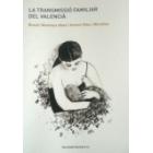 La transmissió familiar del valencià