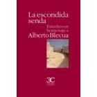 La escondida senda: estudios en homenaje a Alberto Blecua