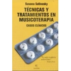 Técnicas y tratamientos en musicoterapia. Casos clinicos