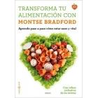 Transforma tu alimentación con Montse Bradford. Aprende paso a paso cómo estar sanos y vitales